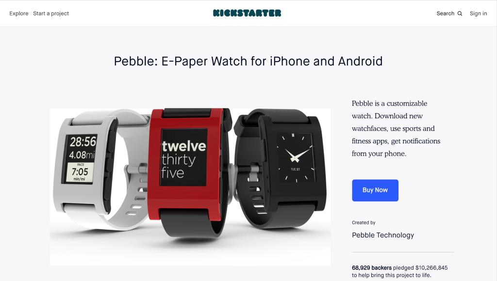 Minimum Viable Product Example of Crowdfunding Pebble