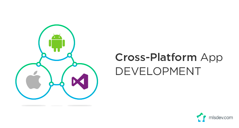 Development of Cross-Platform Apps