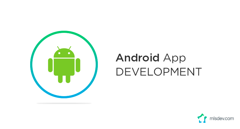 Native App Development for Android